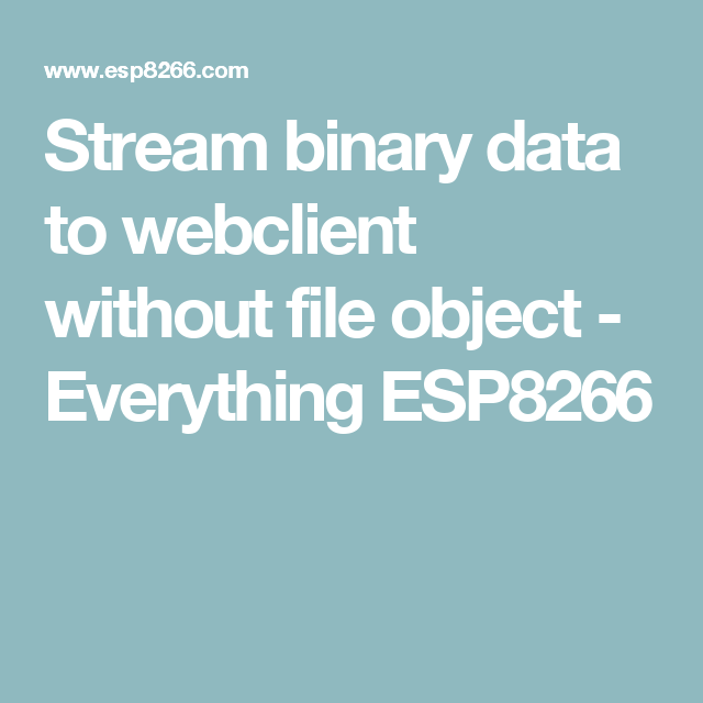 Stream binary data to webclient without file object - Everything
