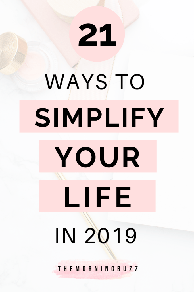 ways to simplify your life in 2019 Stress less, Life