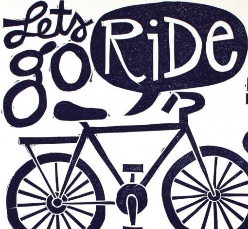 Lets Go Ride Bikes Go Ride Let It Be I Want To Ride My Bicycle