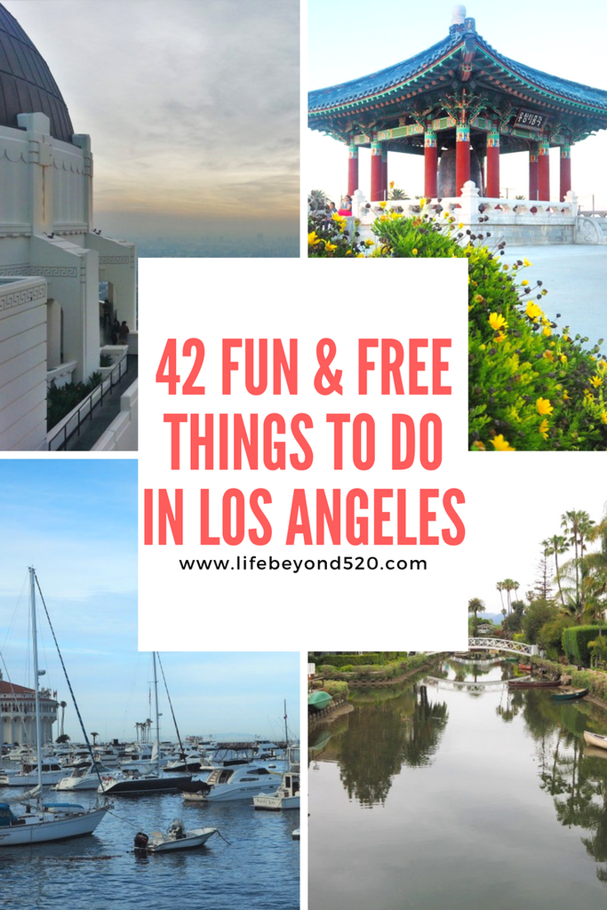 Here Are 42 Fun And Free Things To Do In Los Angeles California If You Are Planning A Tri California Travel California Travel Road Trips California Vacation