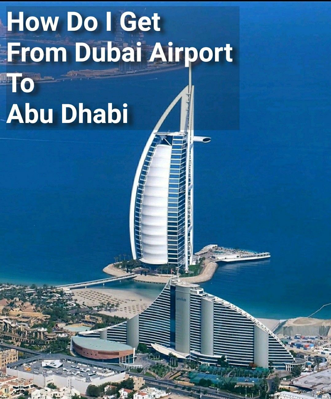 c5849a4604b4cfef22b8bcd5308924bc - How To Get From Dubai Airport To The Palm