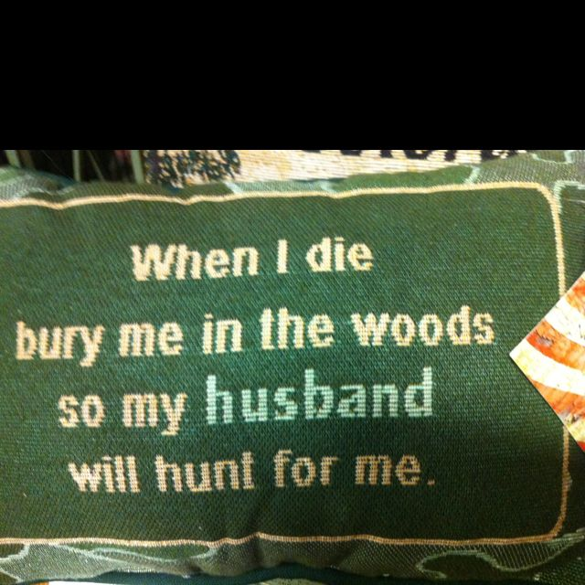 From The Deer Widow Funny Quotes Weekend Humor Funny Hunter