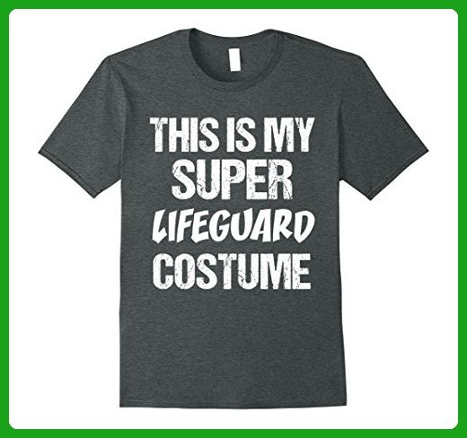 Mens T-Shirt Funny This My Super Lifeguard Costume Superhero 2XL Dark  Heather - Superheroes 90f59d174