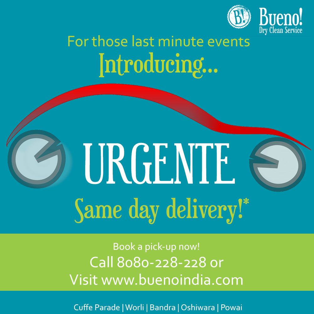 Bueno Introduces Urgente Same Day Delivery Service Now You Don T Need To Panic For Those Las Same Day Delivery Service Dry Cleaning Dry Cleaning Services