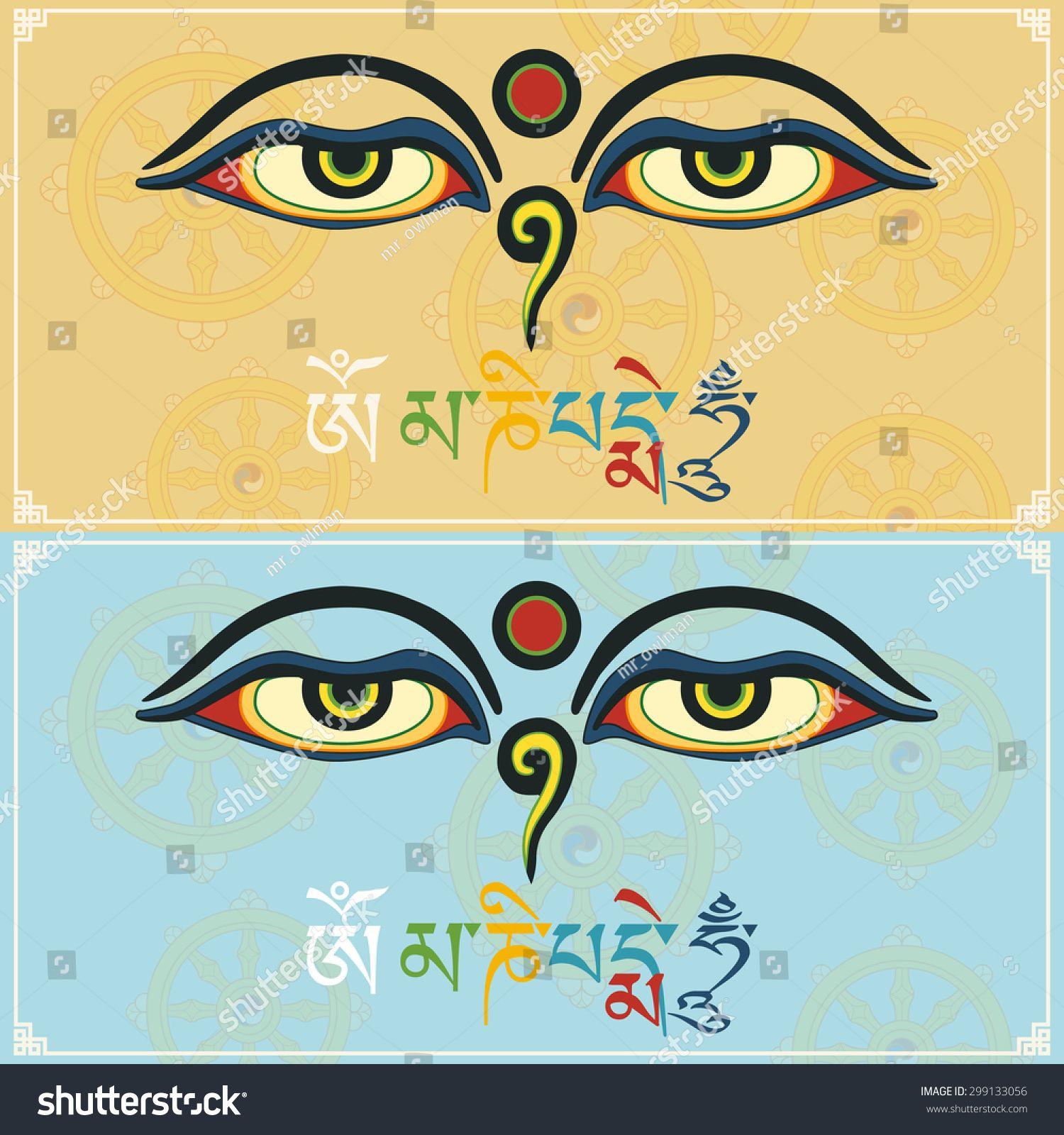 Eyes Of Buddha With Mantra Om Mani Padme Hum Buddha S Eyes