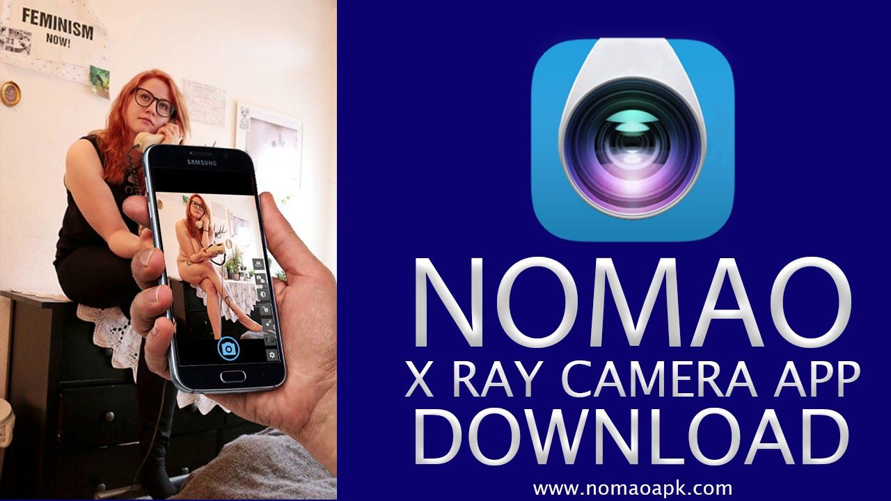 Nomao X Ray Camera App Free Download 2018 Officially https