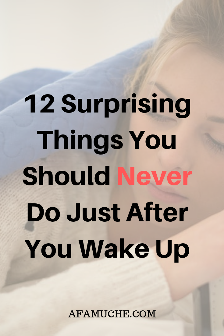 12 Things You Need To Stop Doing In The Morning (With ...