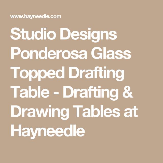 Studio Designs Ponderosa Glass Topped Drafting Table   Drafting U0026 Drawing  Tables At Hayneedle