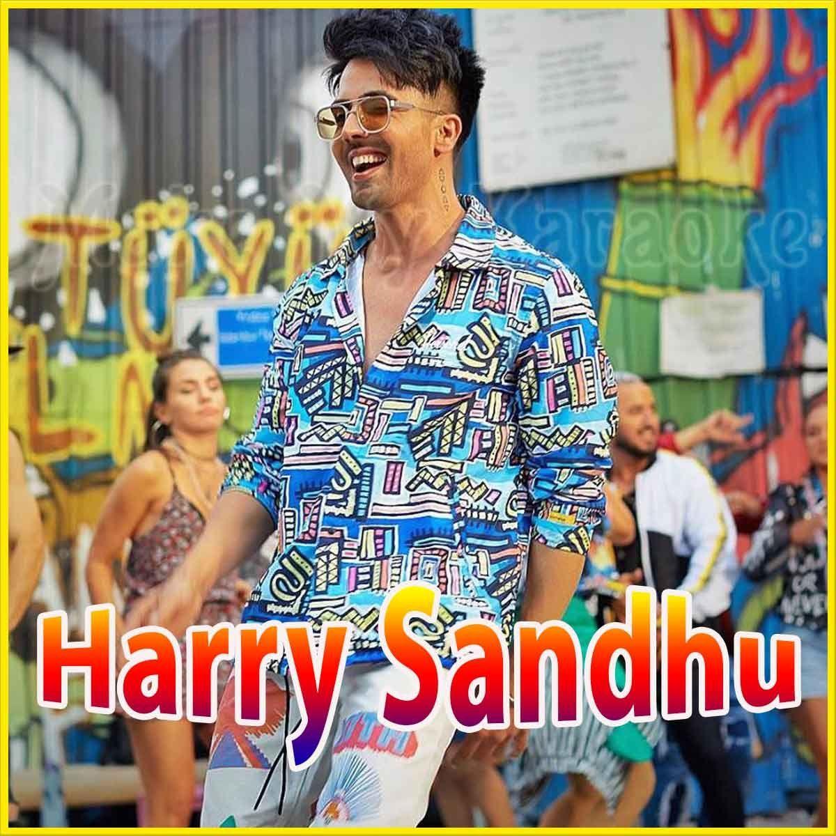 Kya Baat Ay Karaoke Harry Sandhu Karaoke Karaoke Karaoke Songs Songs