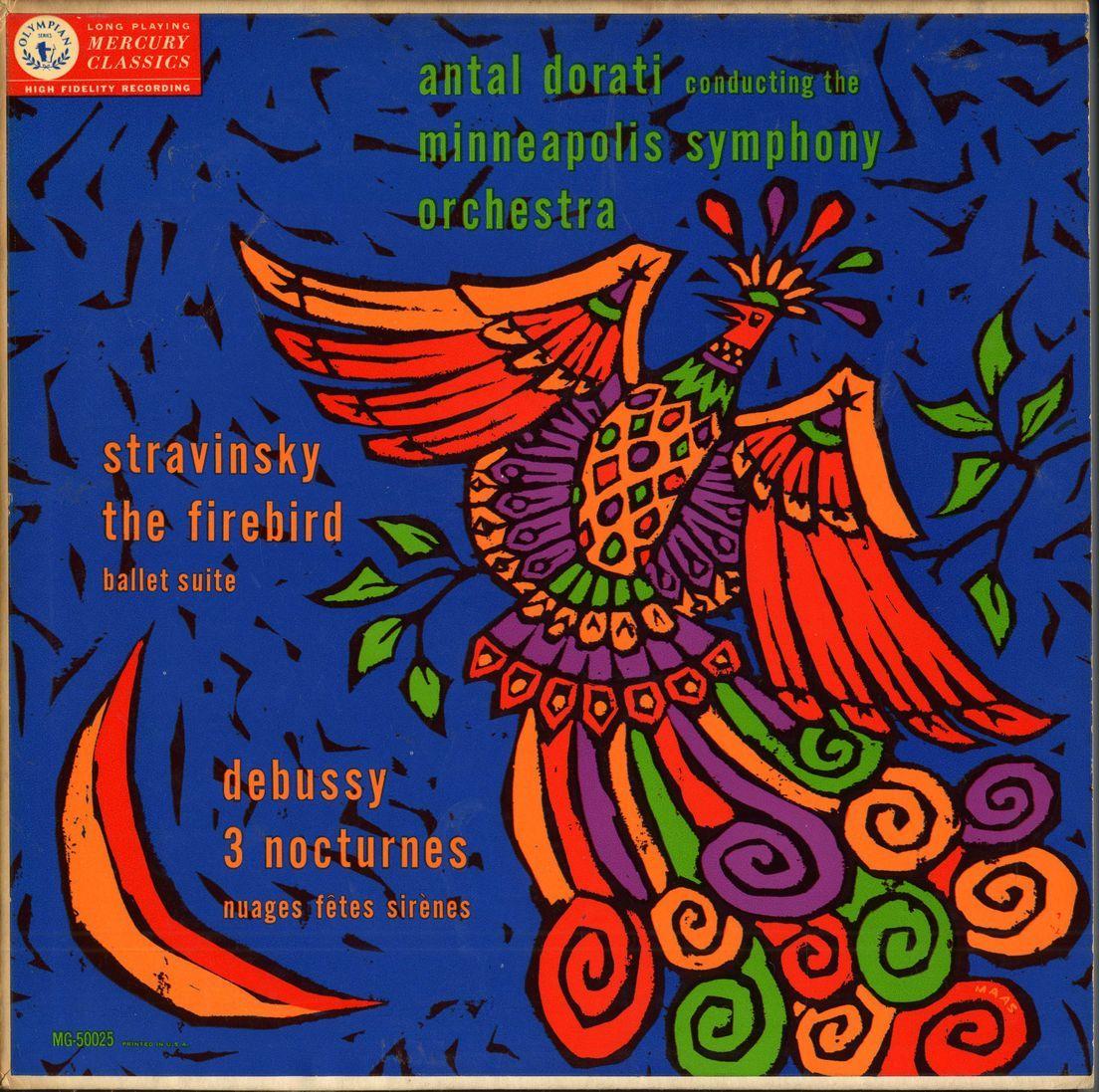 Dorati Minneapolis Symphony Orchestra Stravinsky The Firebird Debussy 3 Nocturnes Label Mercury Mg 50025 1954 Design Album Cover Art Nocturne Fire Bird