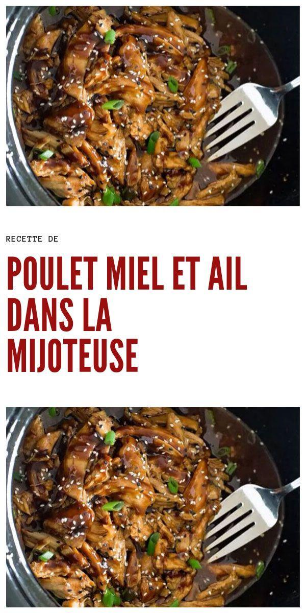 Poulet Miel und Ail dans la Mijoteuse - Recette de Poulet Miel und Ail dans la Mijoteuse #recettepou...