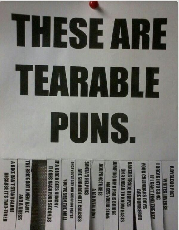 These are tearable puns (sorry I couldn't resist).