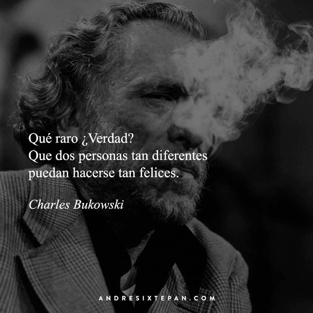 Poemas De Charles Bukowski Sobre El Amor Charles Bukowski Frases De Amor Para Dedicar Bukowsky Frases