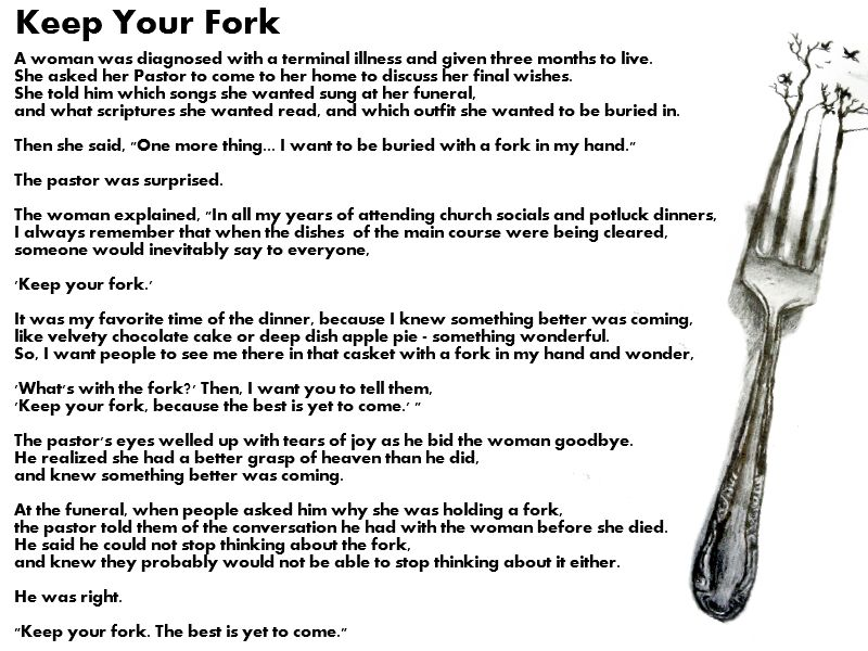 Quot Keep Your Fork Quot Parable Means The Best Is Yet To Come