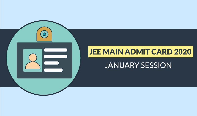 Jee Main Admit Card 2020 Know How To Download Hall Ticket Ration Card Maine Cards
