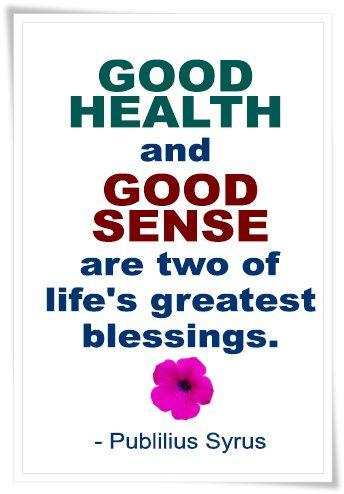 #good health #good sense