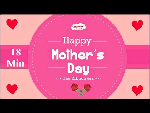 I Love You Mommy Mother S Day Song For Kids Happy Mothers Day Song The Kiboomers Youtube Mothers Day Songs Mothers Day Poems Happy Mothers Day