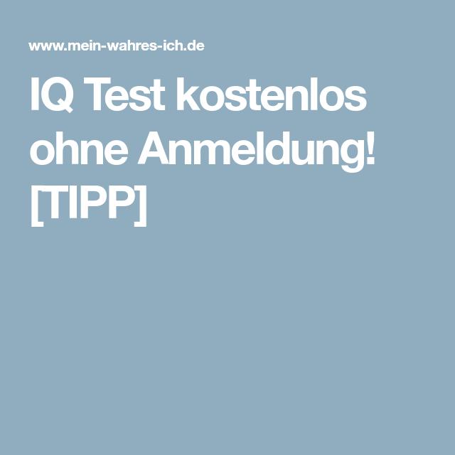 Kostenlos Iq Test Machen Ohne Anmeldung