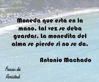 Frases De Almas Gemelas De Antonio Machado Almas Gemelas