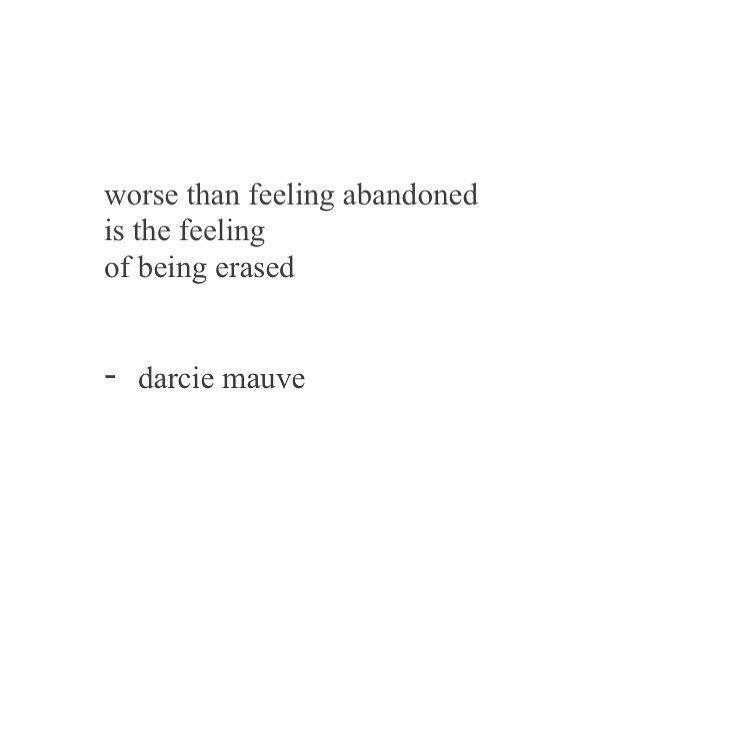 Gefallt 0 Mal 0 Kommentare Darciemauve Auf Instagram Relationship Quotes Words Feeling Abandoned