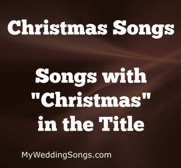 songs with the word christmas in the title