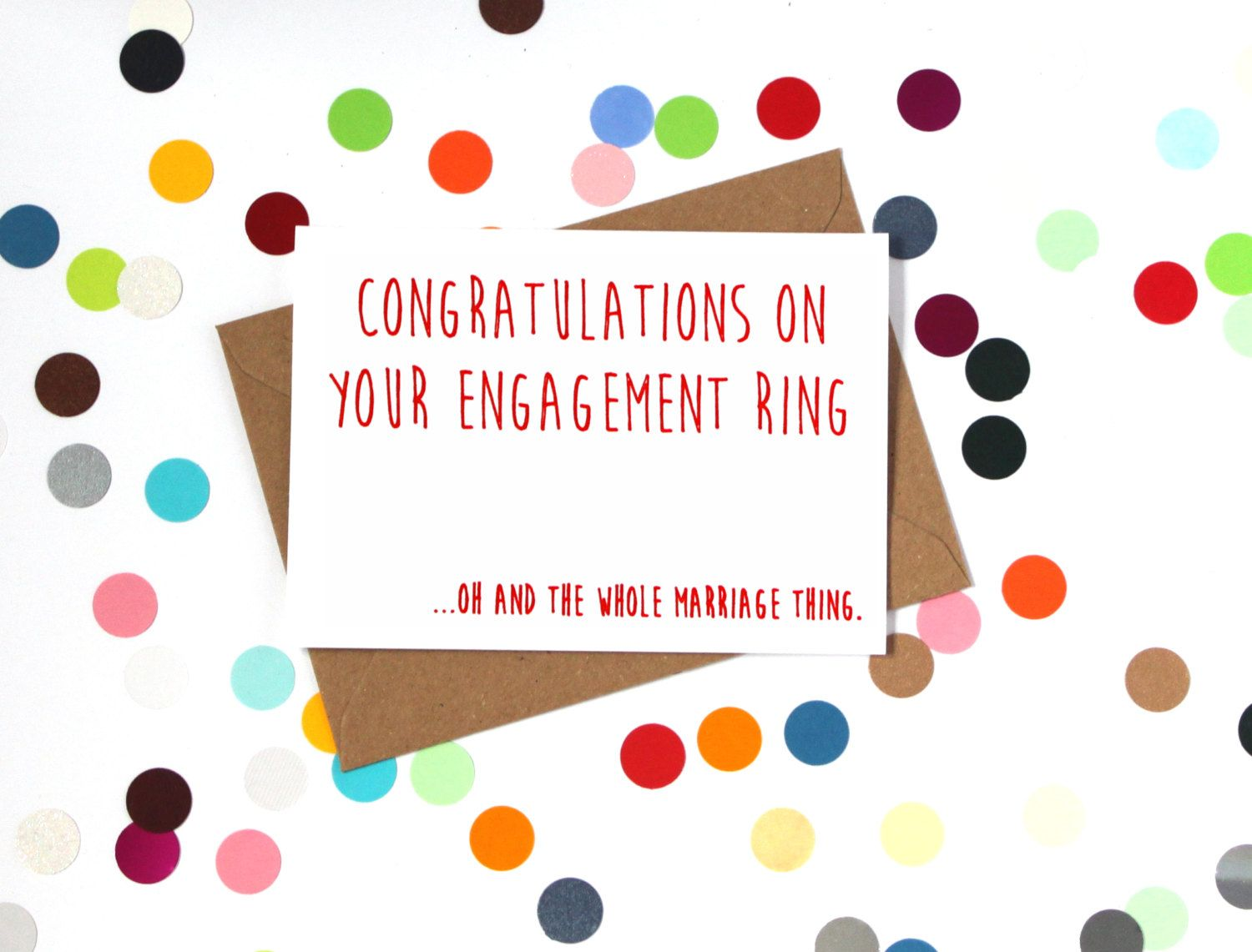 Funny Engagement Card Wedding Congratulations On Your Ring Oh And The Whole Marriage Thing