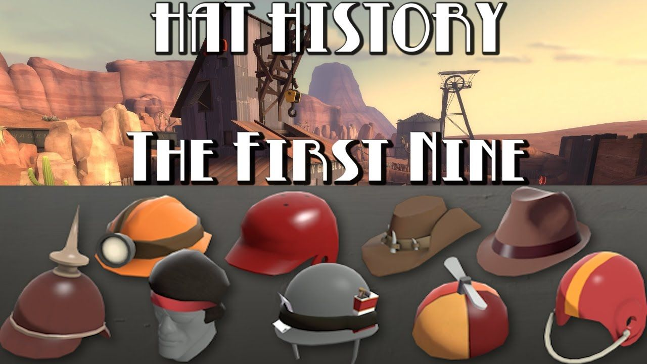 tf2 hat history the first nine hats games teamfortress2 steam