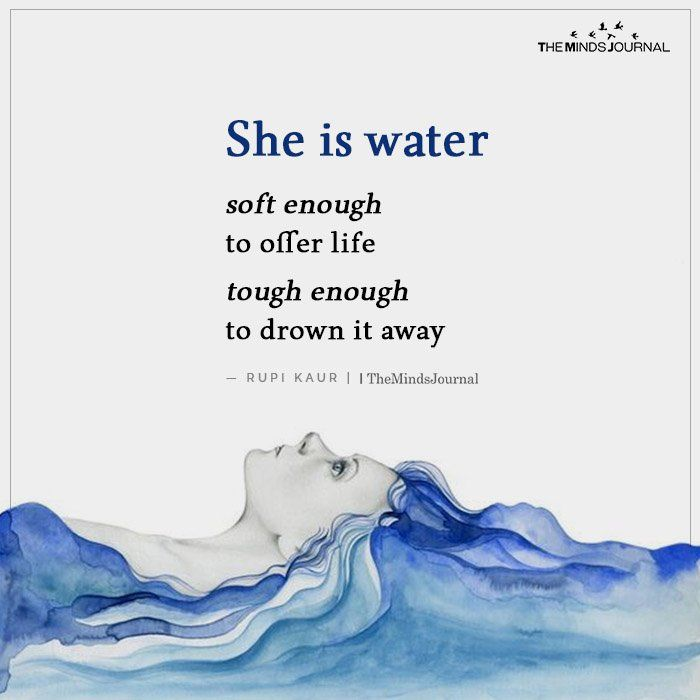 She Is Water In 2020 Inpirational Quotes Friendship Day Quotes Goodreads Quotes