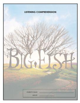 Listening Comprehension - Big Fish