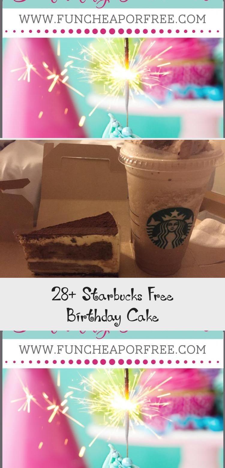 28+ Starbucks Free Birthday Cake COFFEE in 2020 Free