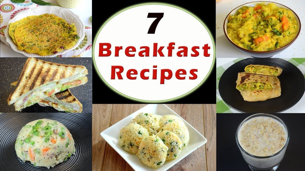 7 breakfast recipes indian breakfast recipes healthy and quick 7 breakfast recipes indian breakfast recipes healthy and quick breakfast recipes youtube forumfinder Images