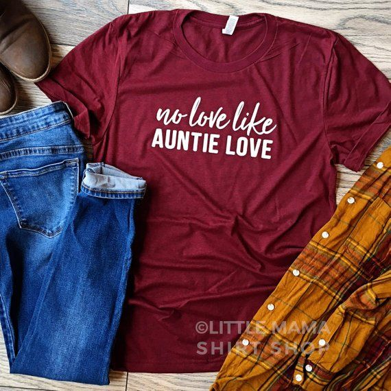 No Love Like Auntie Love Auntie Shirt Shirts for Aunts