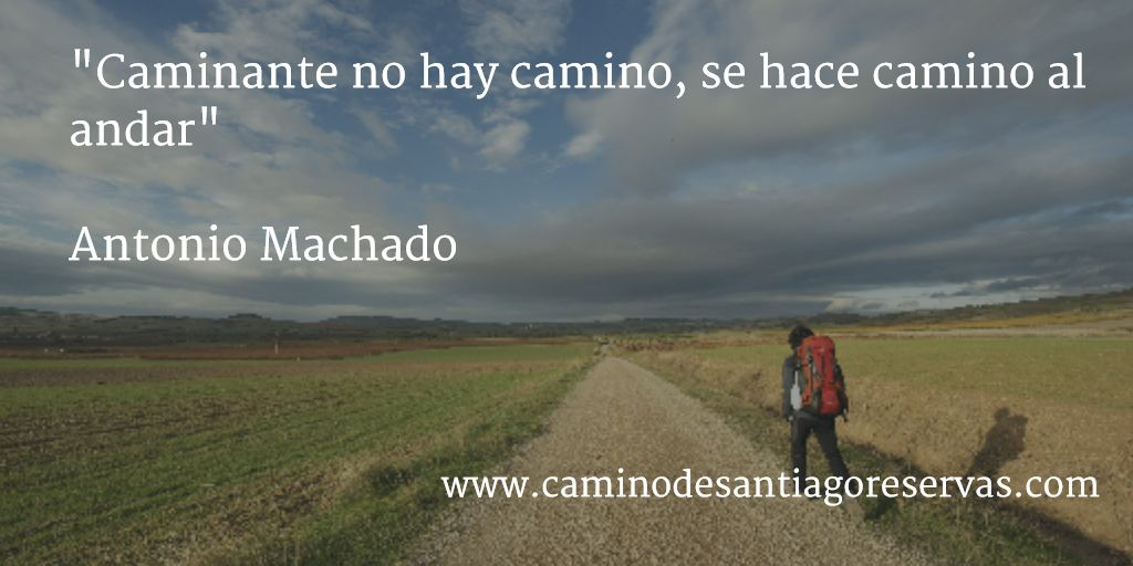 Palabras muy ciertas.  www.caminodesantiagoreservas.com