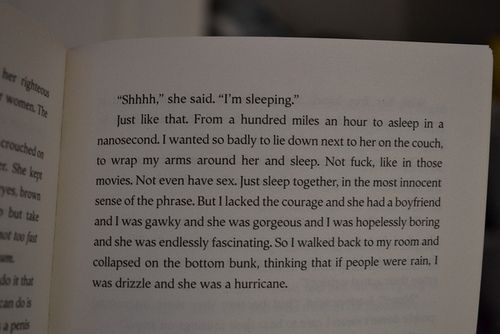 If People Were Rain I Was Drizzle And She Was A Hurricane Not Unique Looking For Alaska Quotes With Page Numbers
