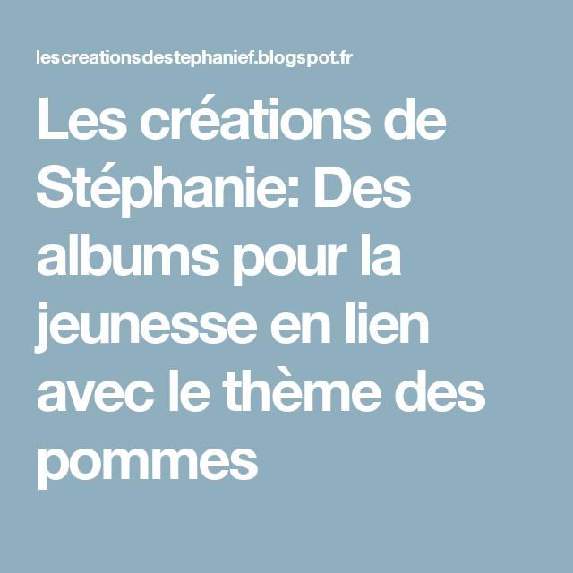 Les Creations De Stephanie Des Albums Pour La Jeunesse En Lien Avec Le Theme Des Activites Pour La Rentree Scolaire Rentree Scolaire Activites Pour La Rentree