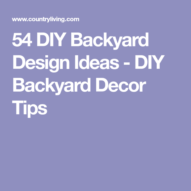 67 ideas that will beautify your backyard without breaking the bank 54 diy backyard design ideas diy backyard decor tips