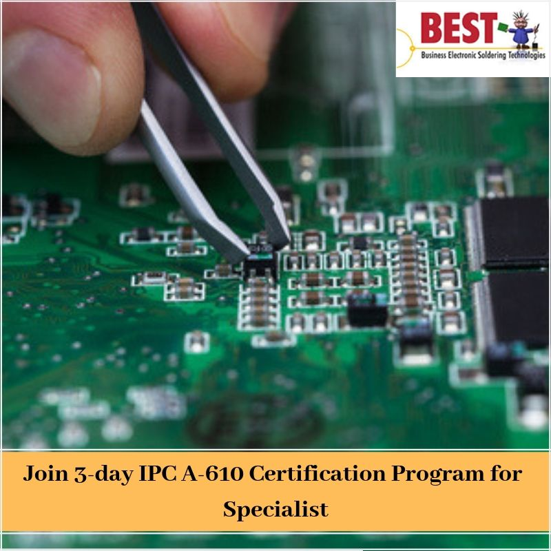 Best Inc Provides This 3 Day Ipc A 610 Certification Program For