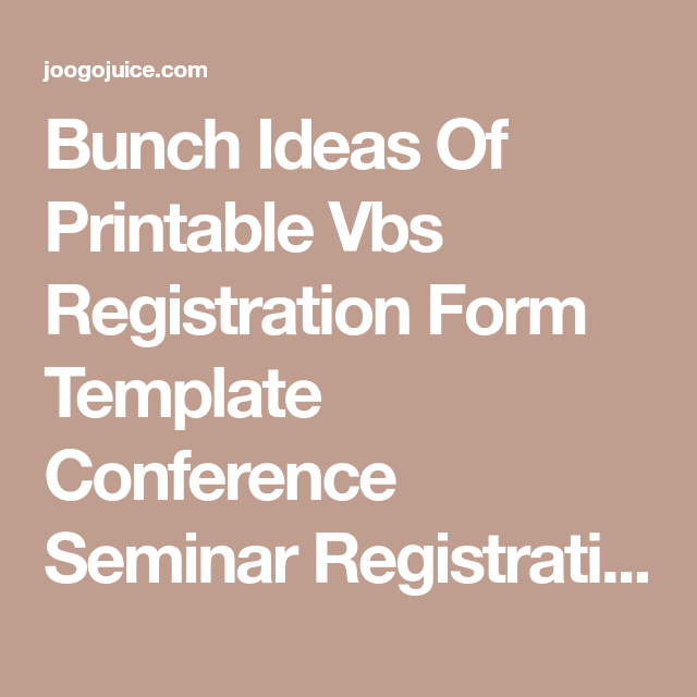 Bunch ideas of printable vbs registration form template conference bunch ideas of printable vbs registration form template conference seminar registration form template word seminar registration maxwellsz