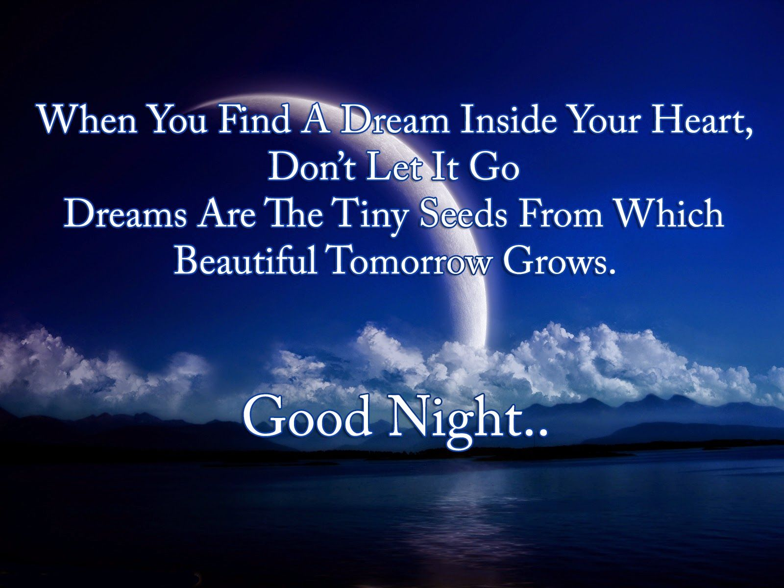 Collection of hundreds of Free Famous Quotes from all over the world Good Night