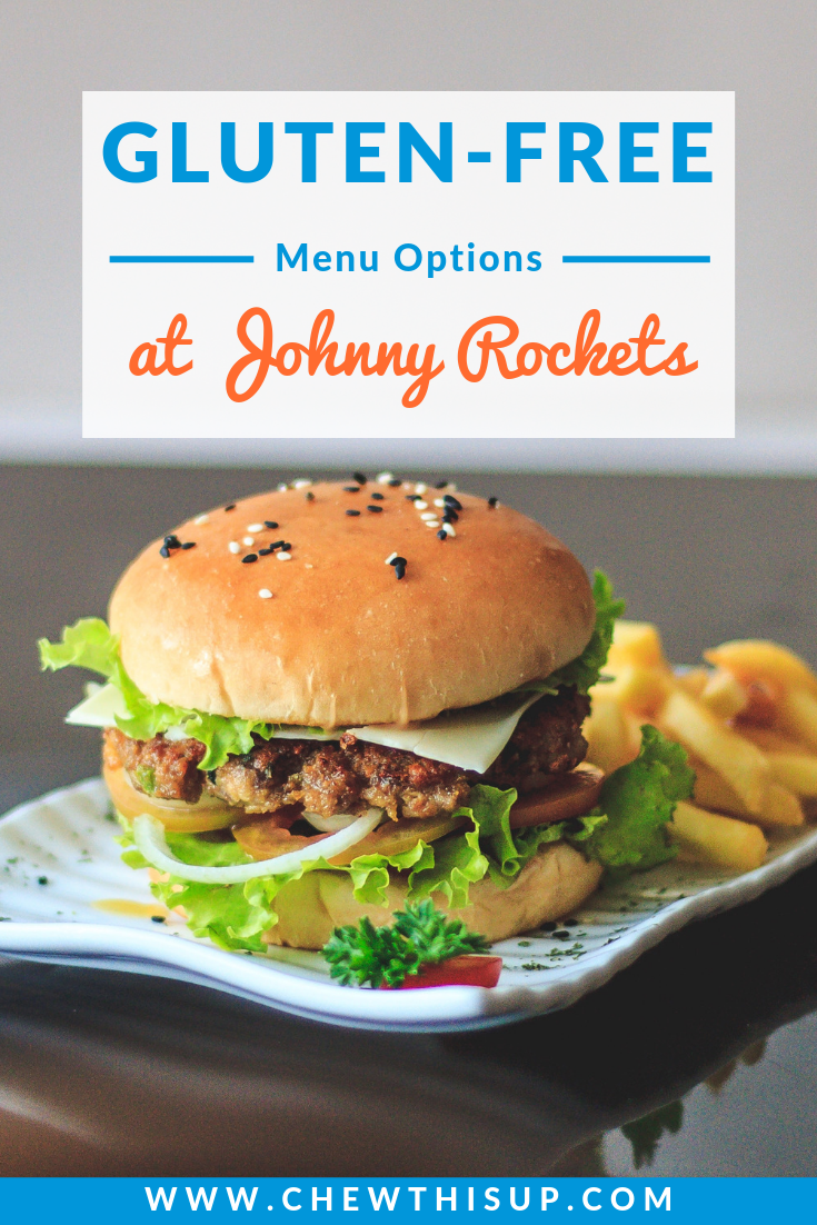 Johnny Rockets Gluten Free Menu Chew This Up Gluten Free Travel Food Gluten Free Travel Gluten Free Nyc