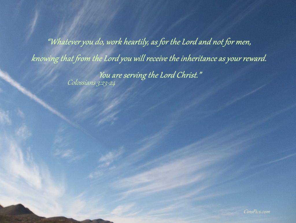 whatever you do do your work heartily as for the lord rather whatever you do do your work heartily as for the lord rather than for