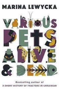 Various Pets Alive and Dead: Marina Lewycka