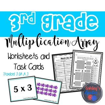 3rd Grade Multiplication: Array Worksheets and Task Cards (3.OA.A.1 ...