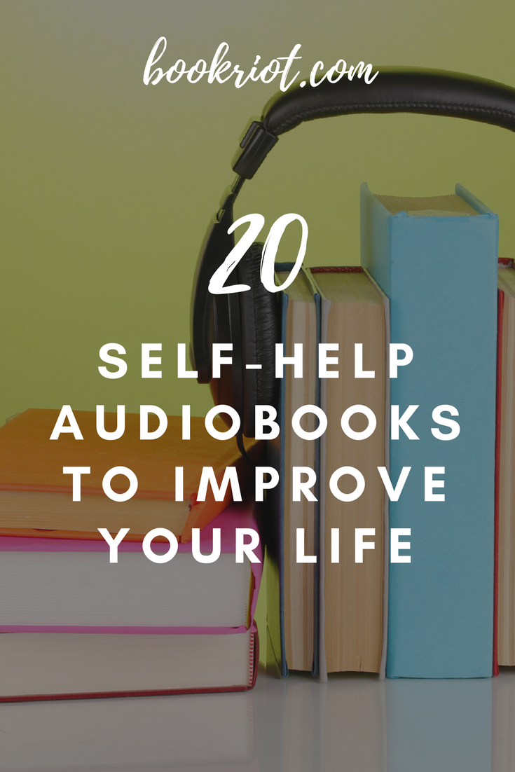 Self Help Audiobooks To Untrash Your 2018 Audiobooks Self Help Best Audiobooks