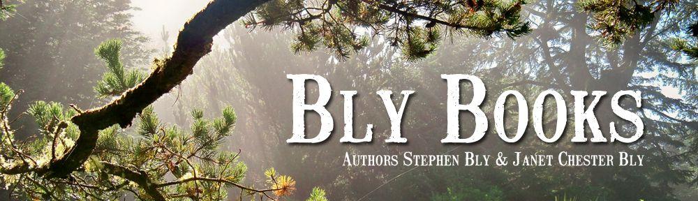 Header for Bly Books, website for authors Stephen Bly & Janet Chester Bly