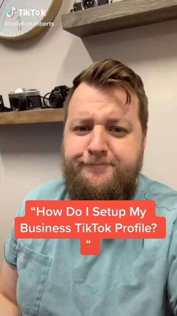 How To Set Up Your Tiktok Business Profile Video Business Profile Content Marketing Business Marketing