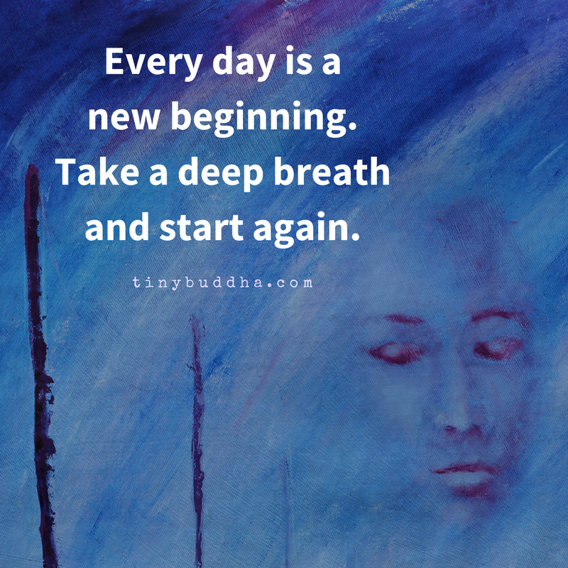 Every Day Is A New Beginning Inspirational Quotes Quotes