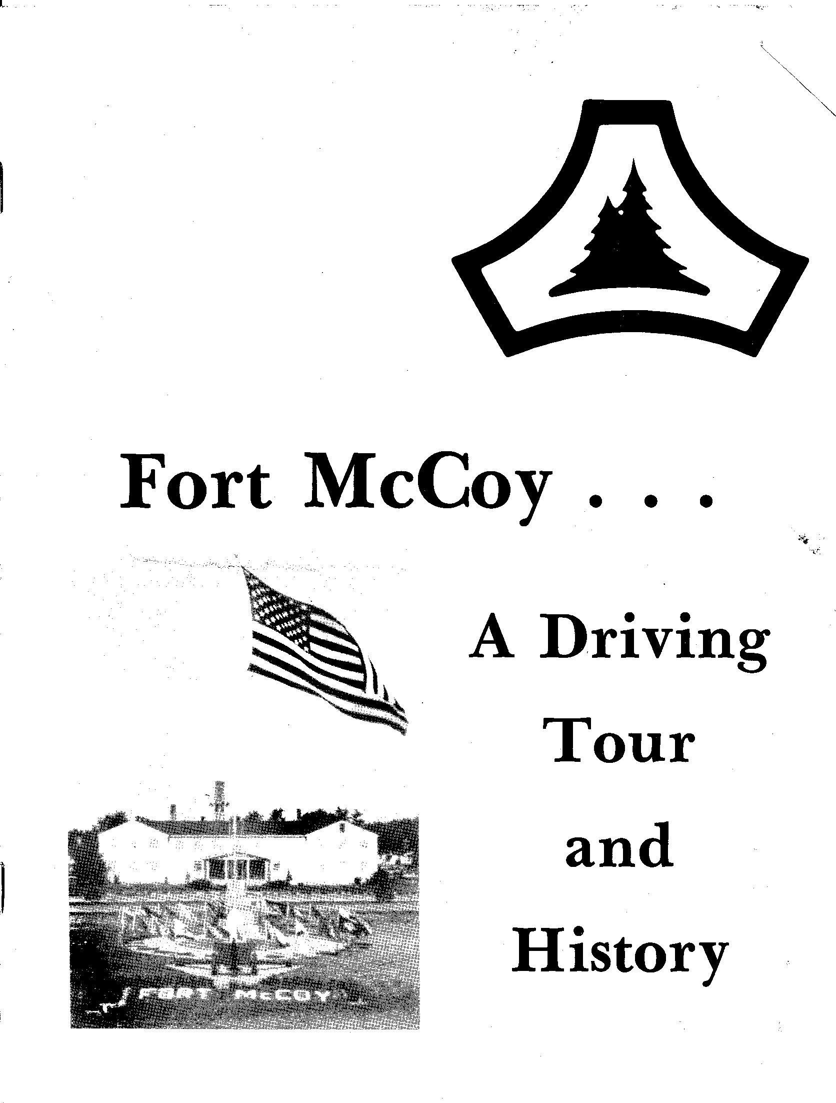 During World War II, Camp McCoy was used as a training