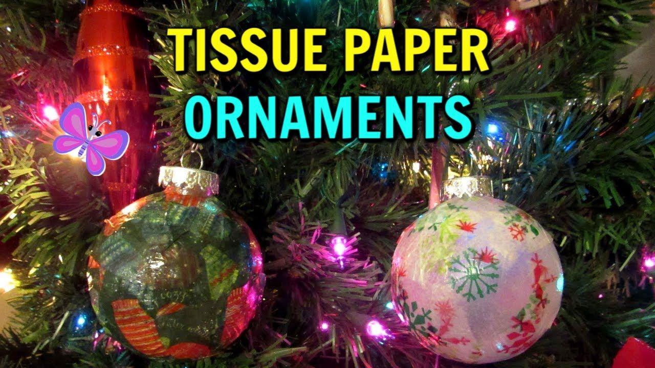 Tissue Paper Christmas Ornaments Tutorial So Easy Make Your Own Orn Paper Christmas Ornaments Christmas Ornaments Ornament Tutorial