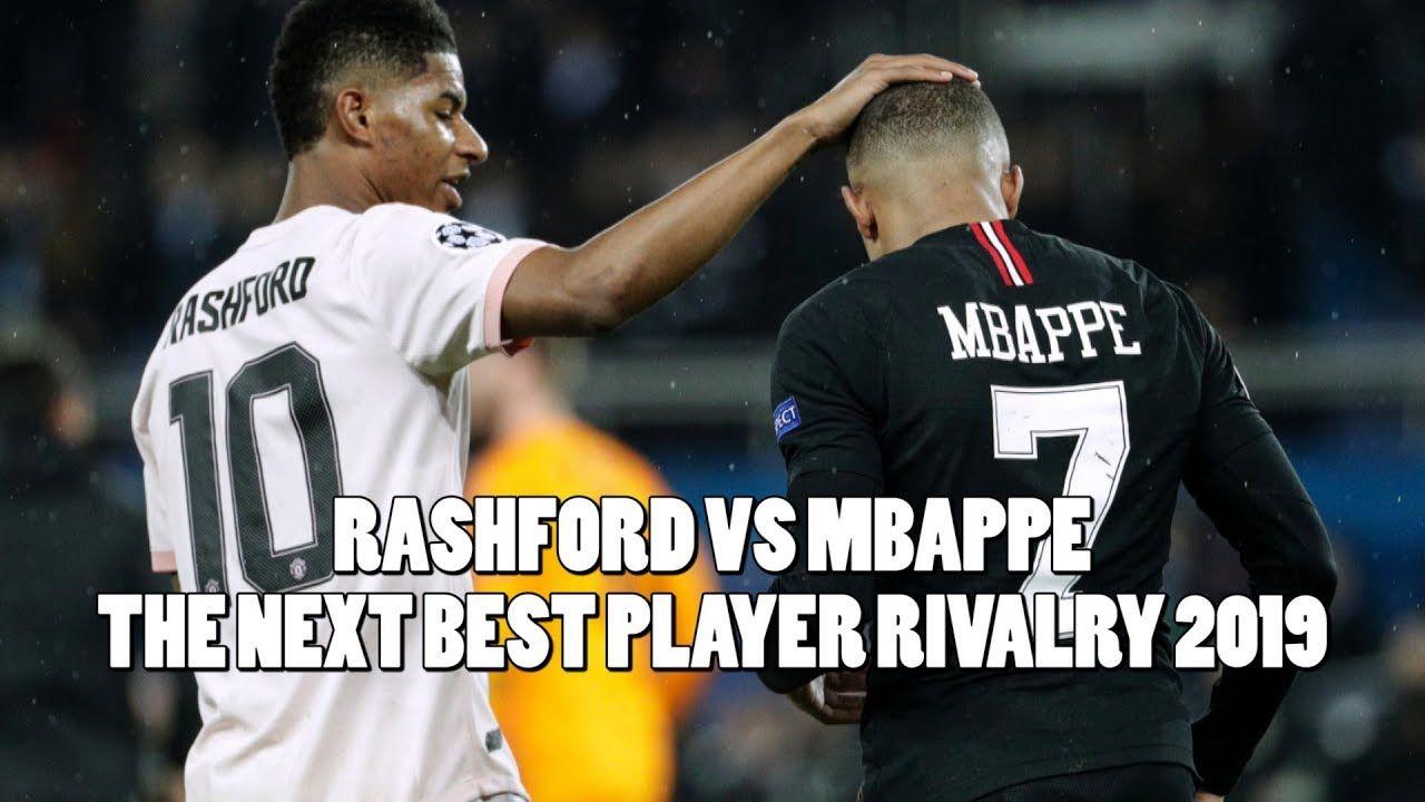 Mbappe PSG Vs Rashford Manchester United
